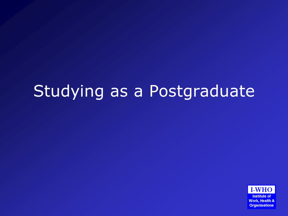 Studying as a Postgraduate