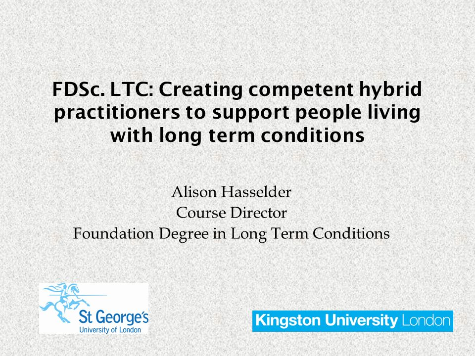 Alison Hasselder Course Director Foundation Degree in Long Term Conditions FDSc.