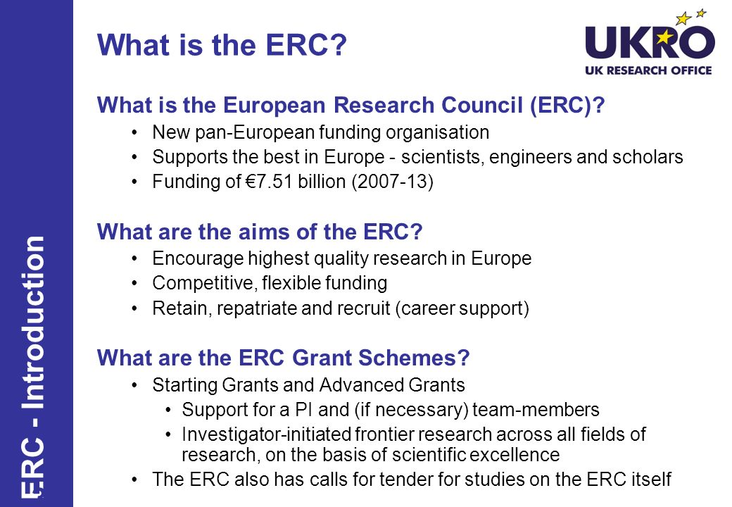 What is the ERC. What is the European Research Council (ERC).