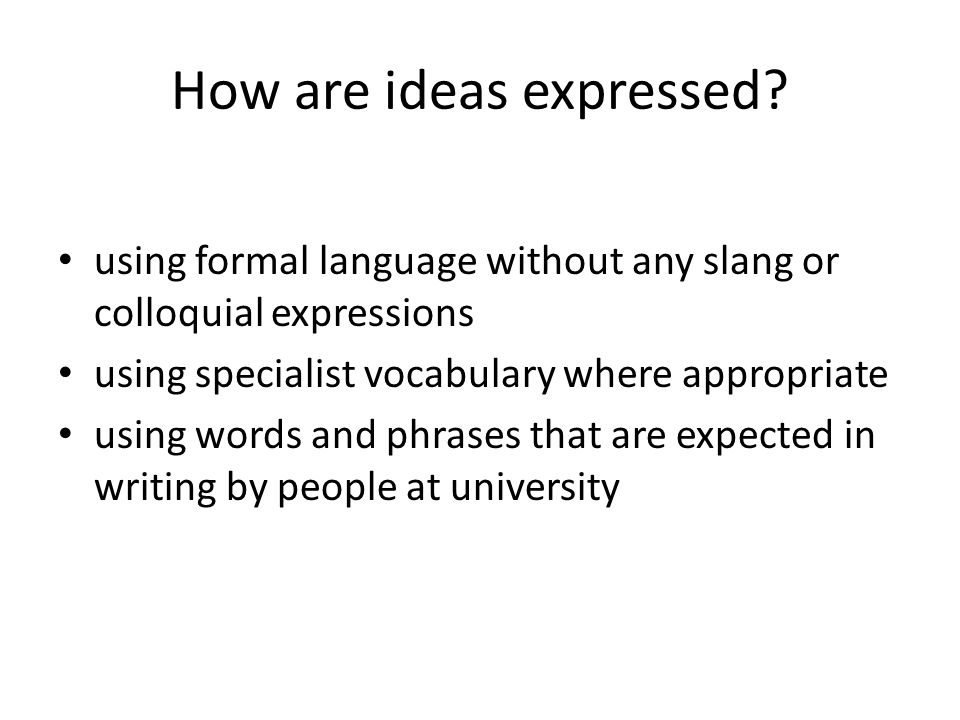 How are ideas expressed.
