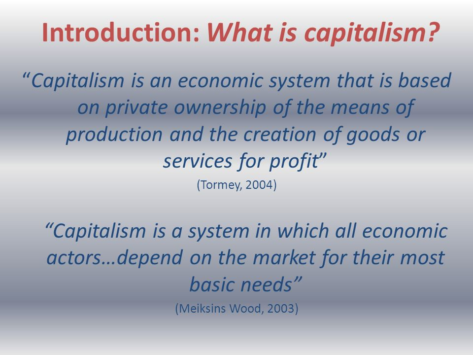 Introduction: What is capitalism.