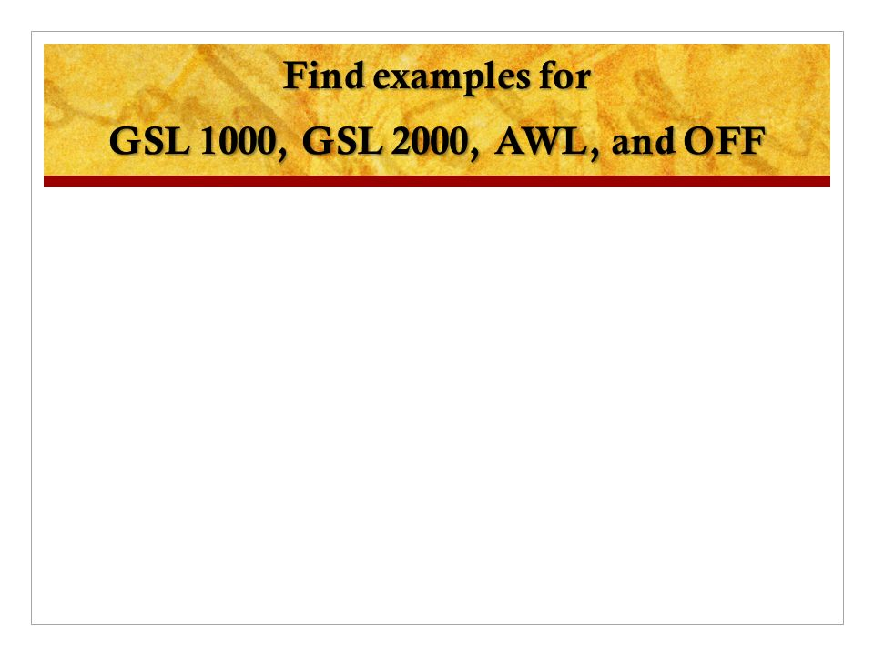 Find examples for GSL 1000, GSL 2000, AWL, and OFF