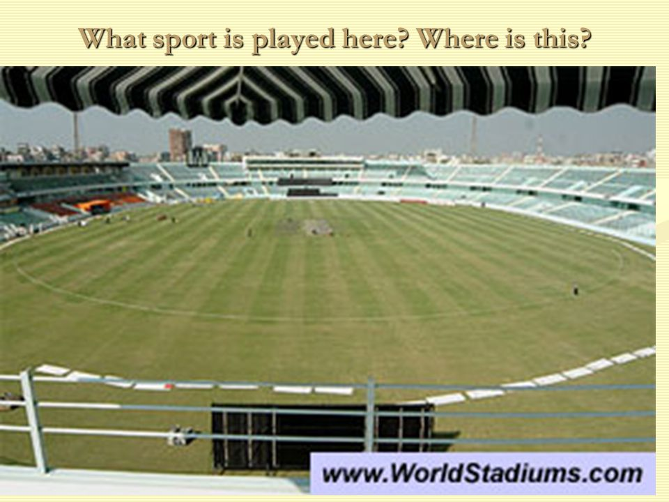What sport is played here Where is this