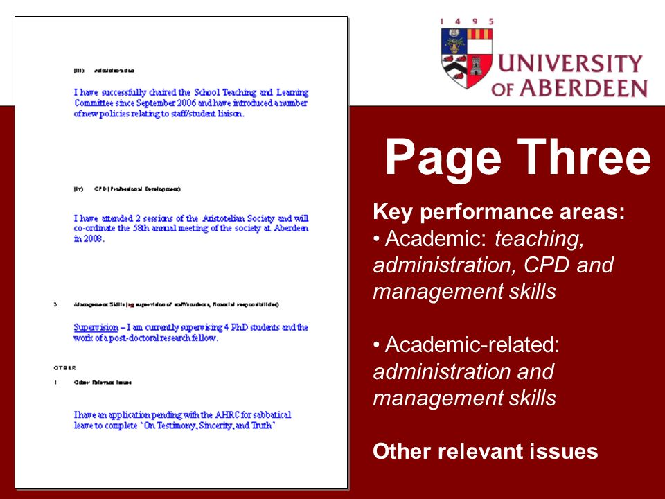 Page Three Key performance areas: Academic: teaching, administration, CPD and management skills Academic-related: administration and management skills Other relevant issues