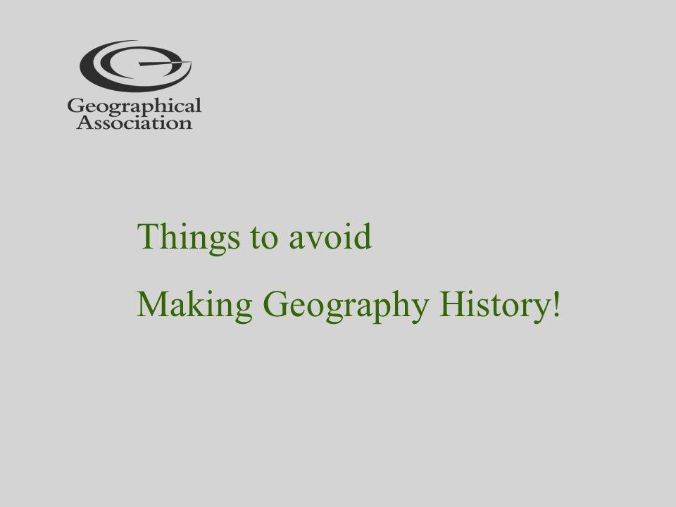 Making Geography History!