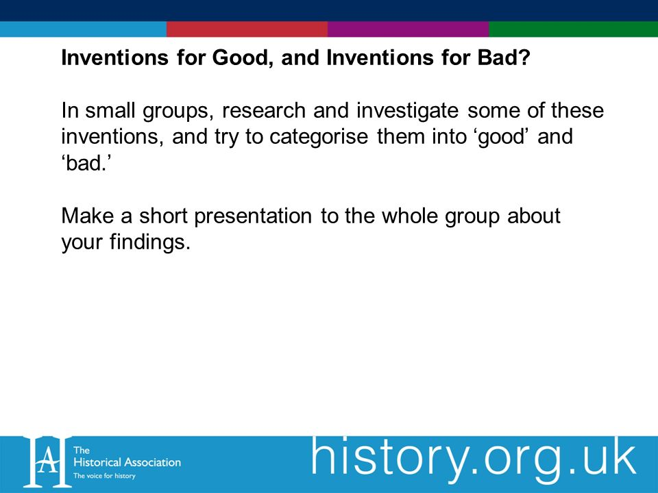 Inventions for Good, and Inventions for Bad.