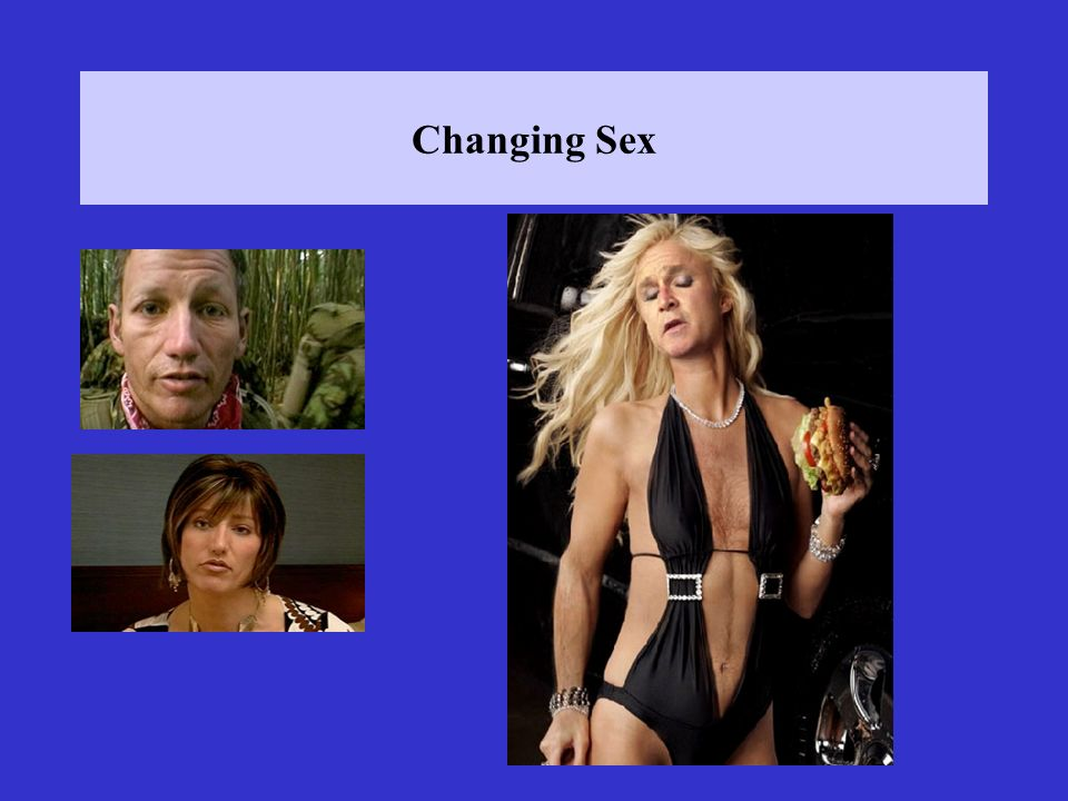 Changing Sex
