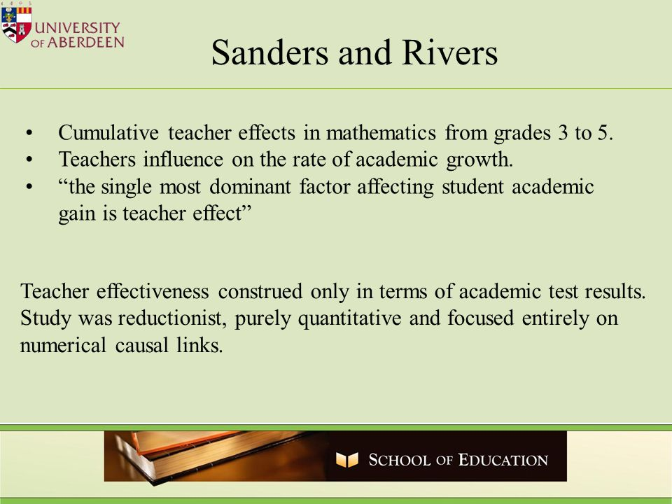 Sanders and Rivers Cumulative teacher effects in mathematics from grades 3 to 5.