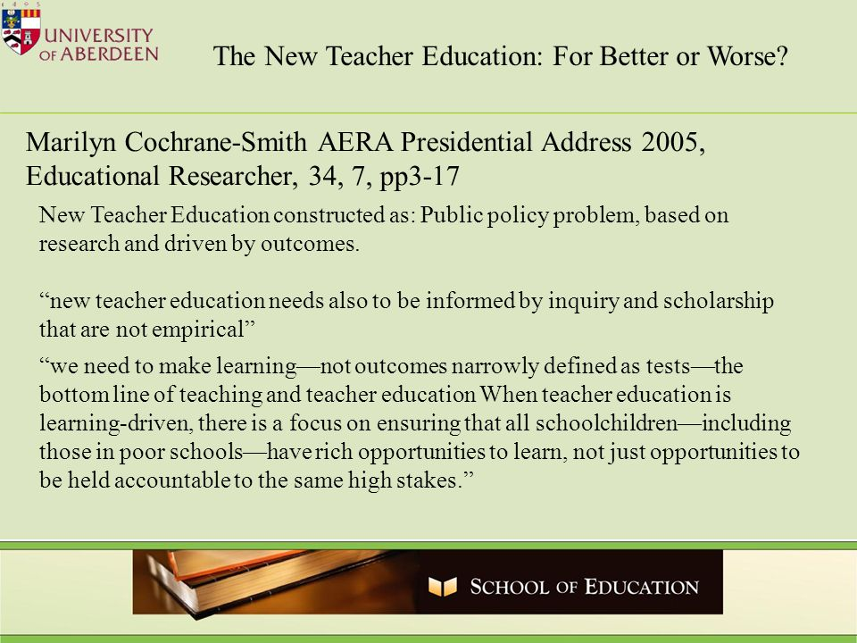 The New Teacher Education: For Better or Worse.