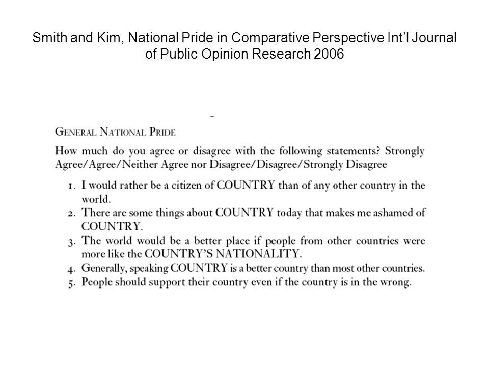 Smith and Kim, National Pride in Comparative Perspective Intl Journal of Public Opinion Research 2006