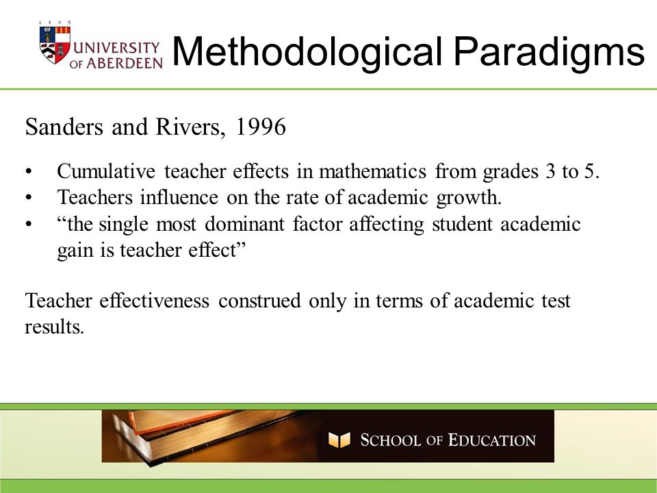 Sanders and Rivers, 1996 Cumulative teacher effects in mathematics from grades 3 to 5.