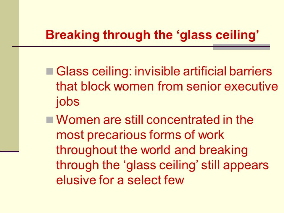 an analysis of the facts about the glass ceiling a form of workplace discrimination Glass ceilings: the status of women as officials and managers in the private sector executive summary an examination of eeo-1 data, primarily from the most recent 2002 reports, provides insights into the status of women as officials and managers in the private sector.