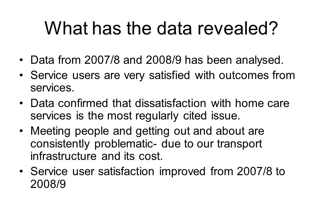 What has the data revealed. Data from 2007/8 and 2008/9 has been analysed.