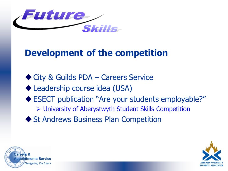 Development of the competition uCity & Guilds PDA – Careers Service uLeadership course idea (USA) uESECT publication Are your students employable.