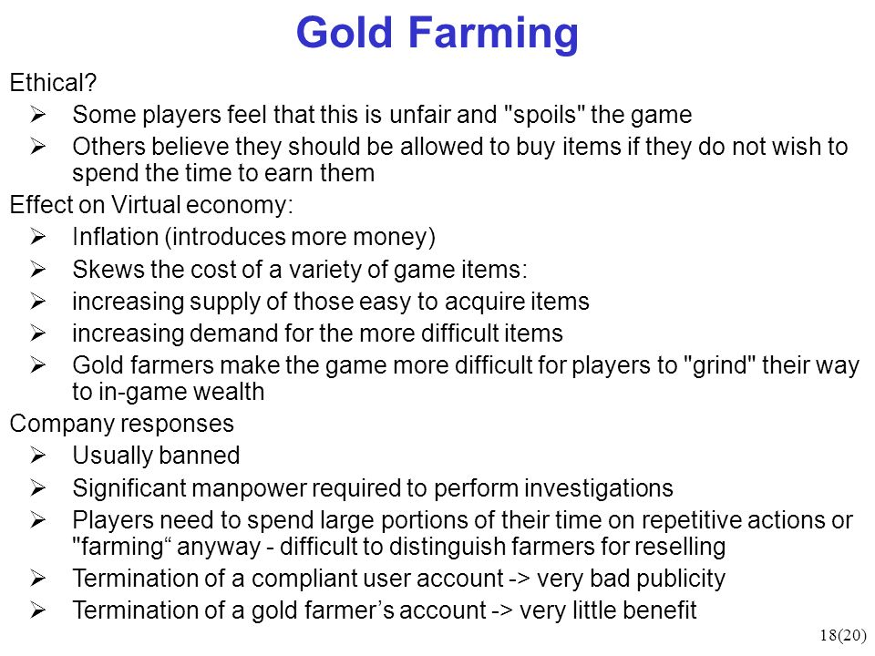 18(20) Gold Farming Ethical.