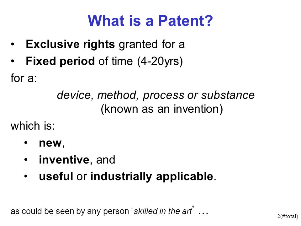 2(#total) What is a Patent.