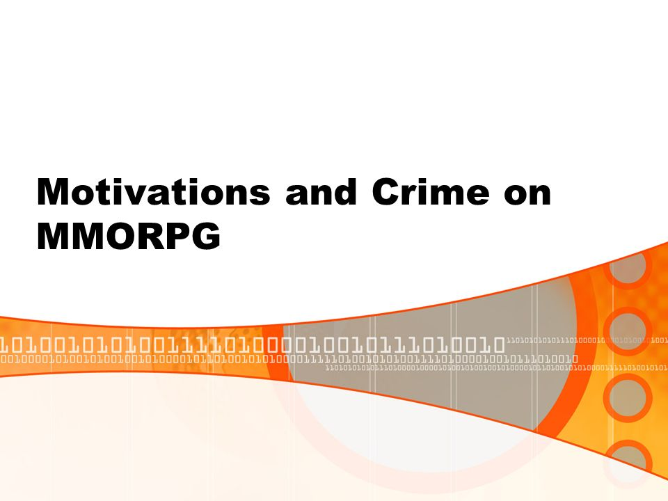 Motivations and Crime on MMORPG