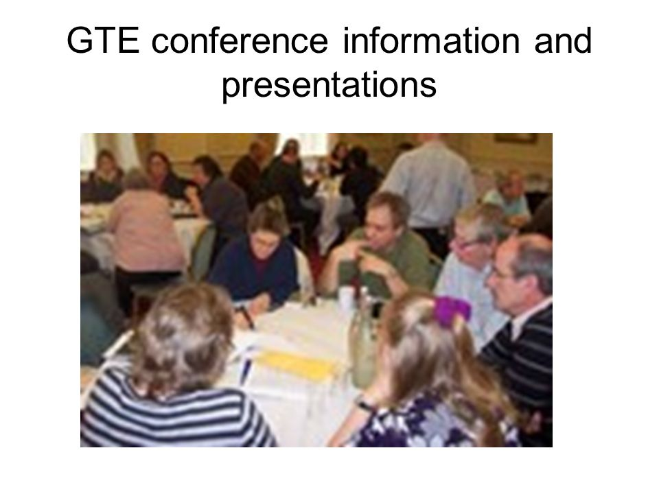 GTE conference information and presentations