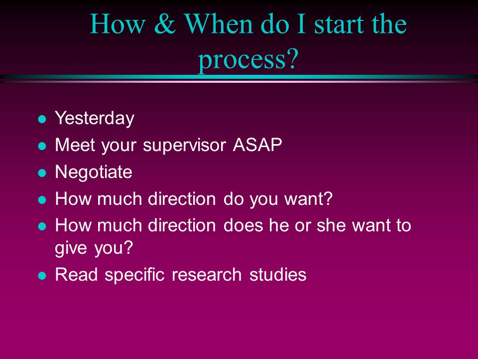 How & When do I start the process.