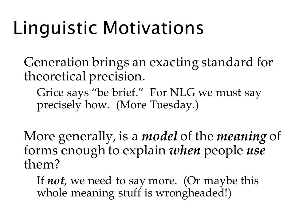 Linguistic Motivations Generation brings an exacting standard for theoretical precision.