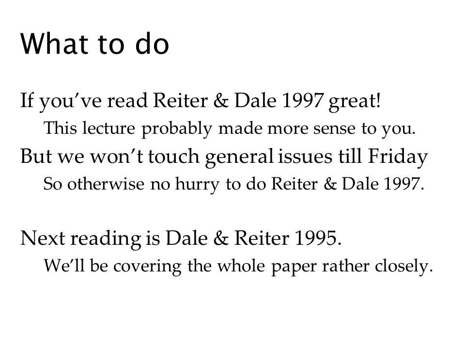 What to do If youve read Reiter & Dale 1997 great.