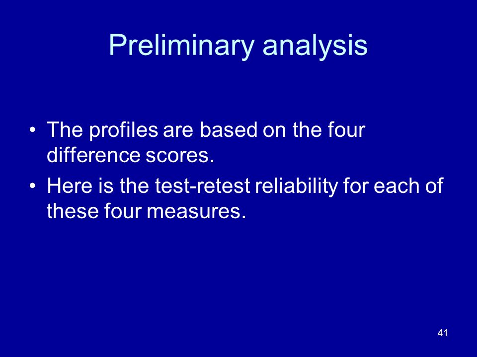 41 Preliminary analysis The profiles are based on the four difference scores.