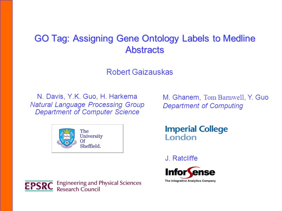 GO Tag: Assigning Gene Ontology Labels to Medline Abstracts N.