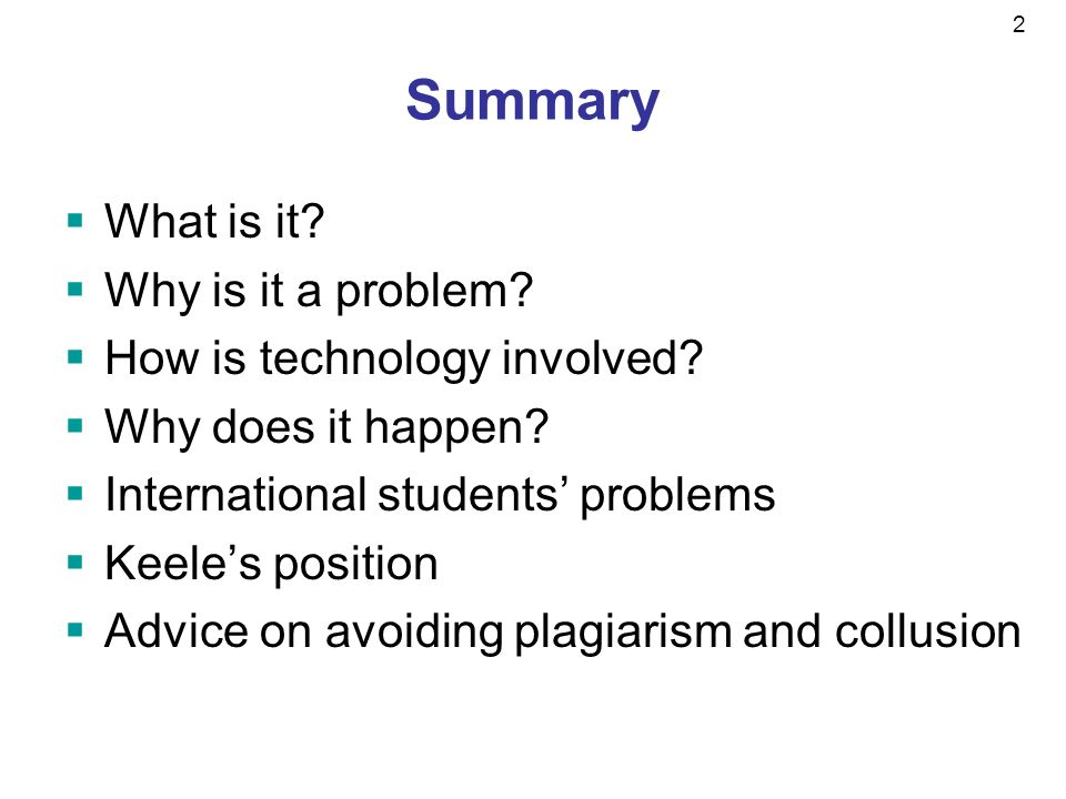 2 Summary What is it. Why is it a problem. How is technology involved.