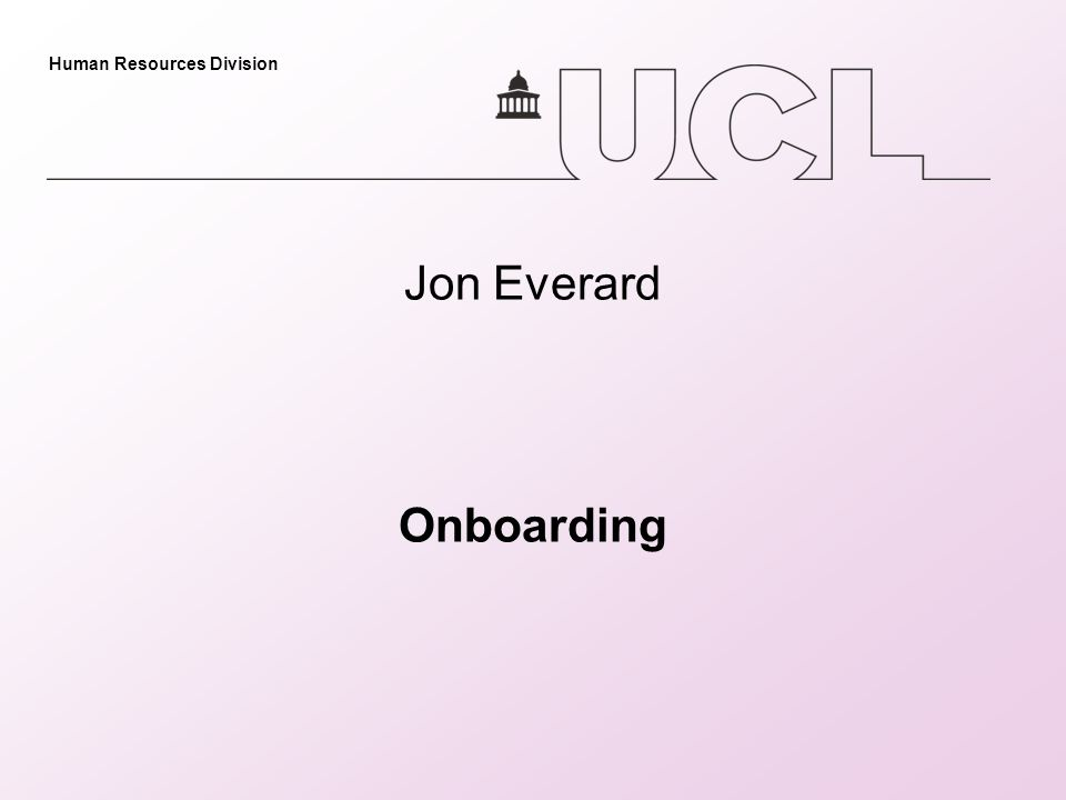 Human Resources Division Jon Everard Onboarding