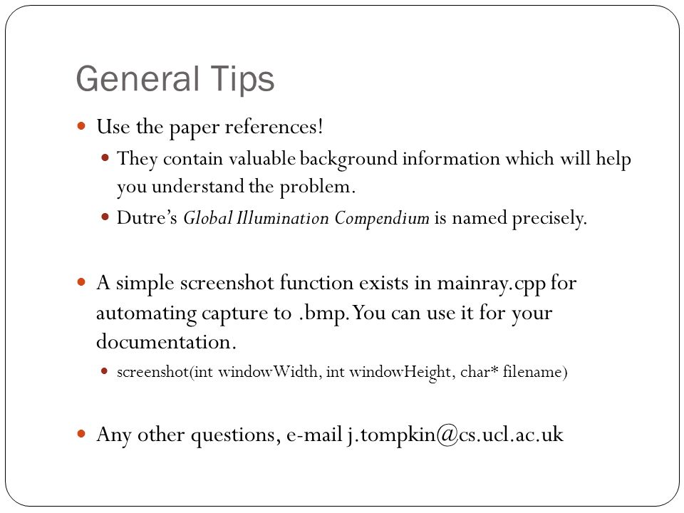General Tips Use the paper references.