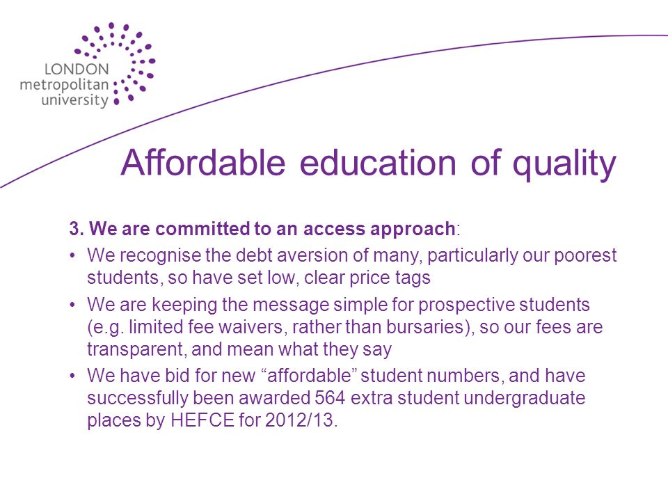 Affordable education of quality 3.