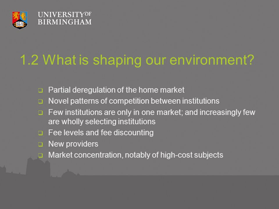 1.2 What is shaping our environment.