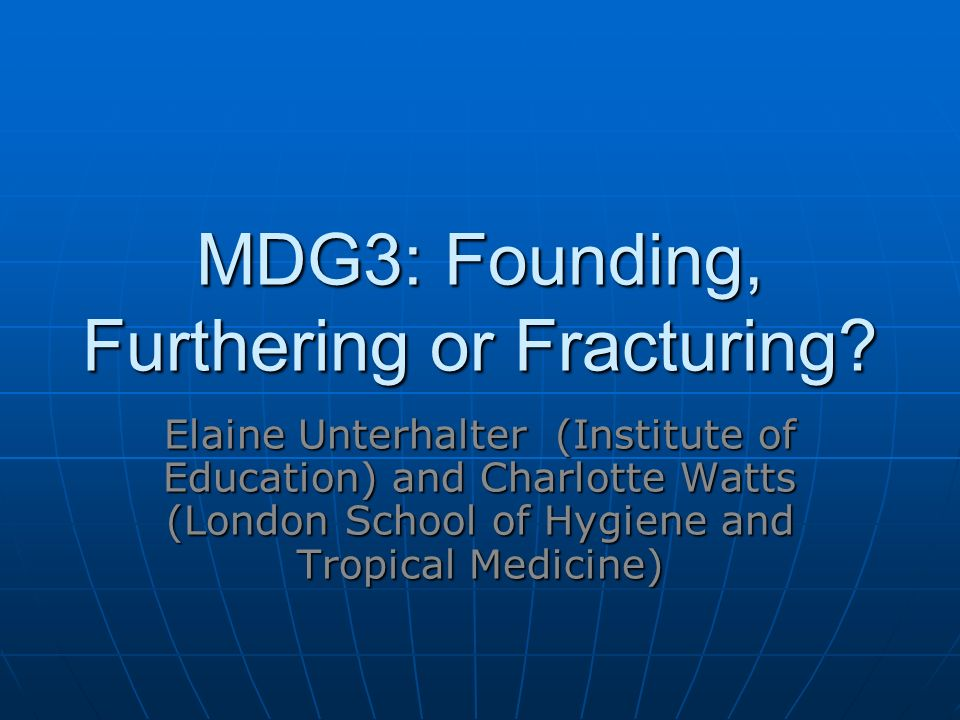 MDG3: Founding, Furthering or Fracturing.