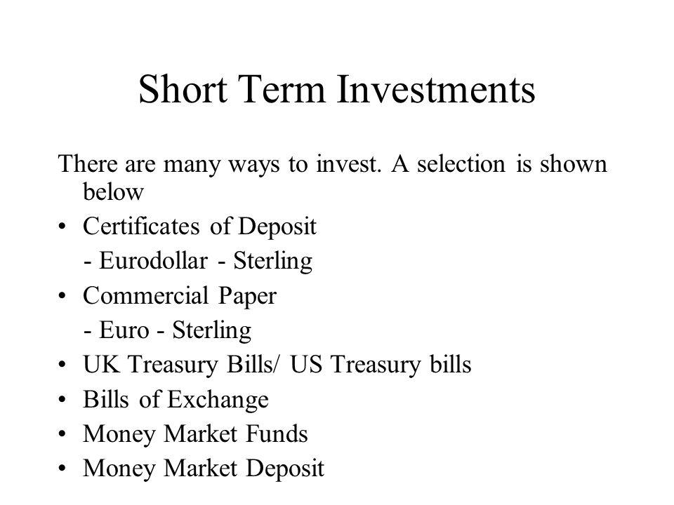 Investments Short Term Short Term Investments There Are Many Ways