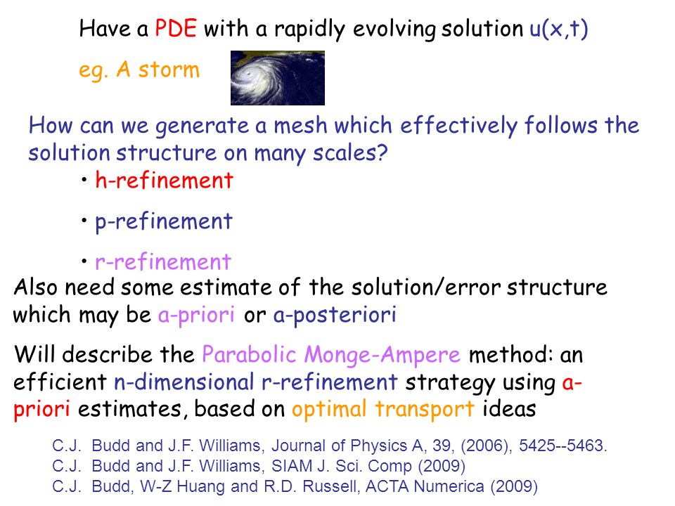 Have a PDE with a rapidly evolving solution u(x,t) eg.