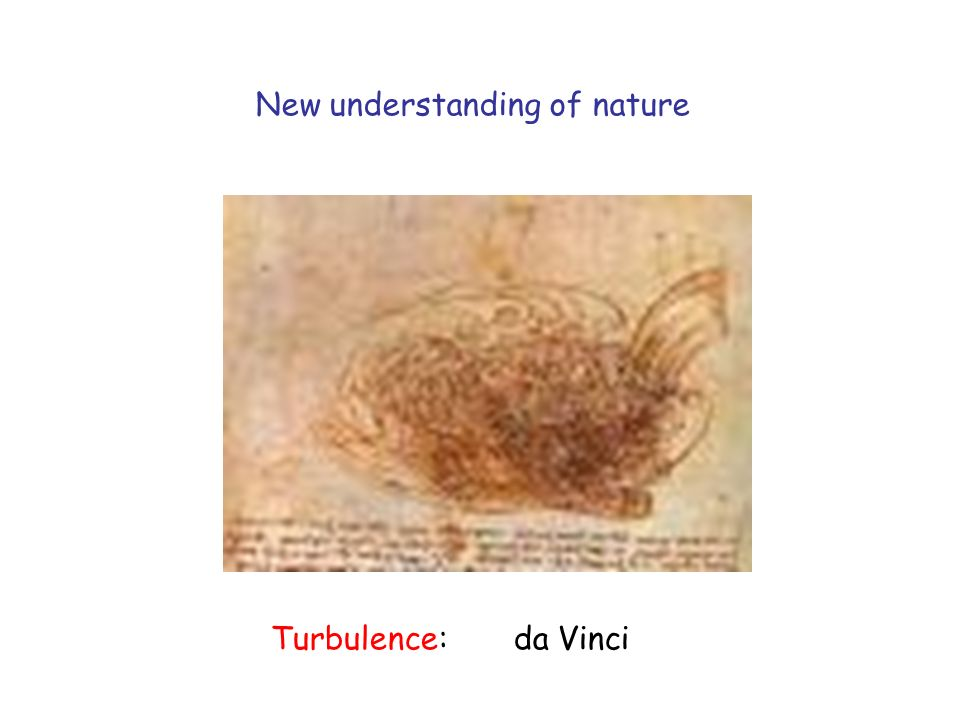 Turbulence: da Vinci New understanding of nature
