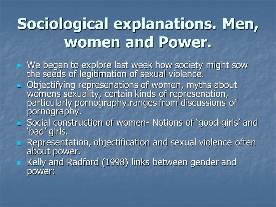 Sociological explanations. Men, women and Power.