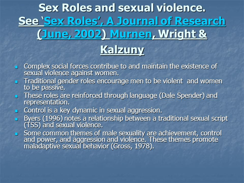 Sex Roles and sexual violence.