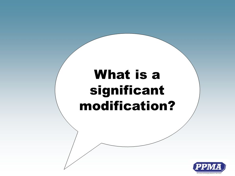 What is a significant modification