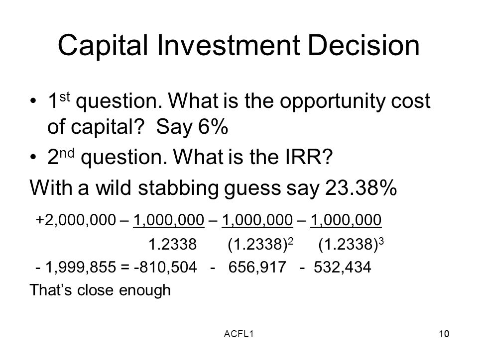10ACFL110 Capital Investment Decision 1 st question.