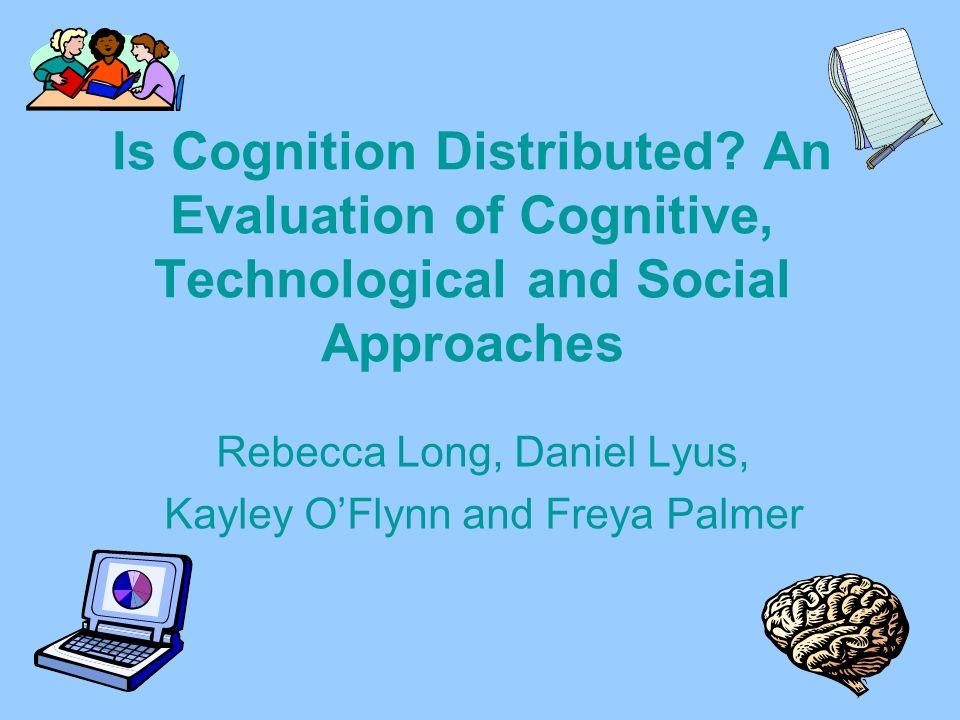 Is Cognition Distributed.