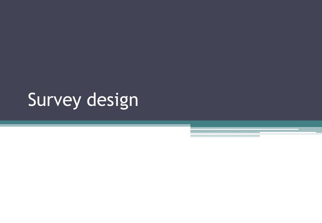 Survey design