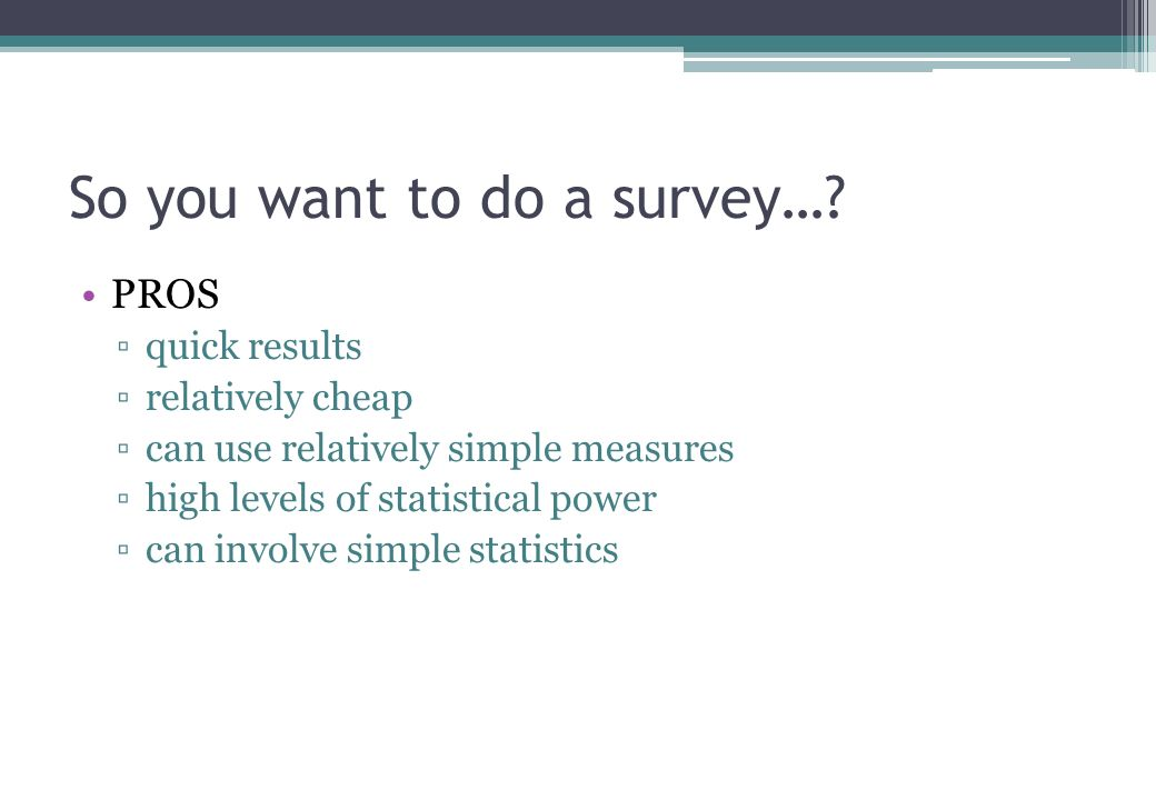 So you want to do a survey….