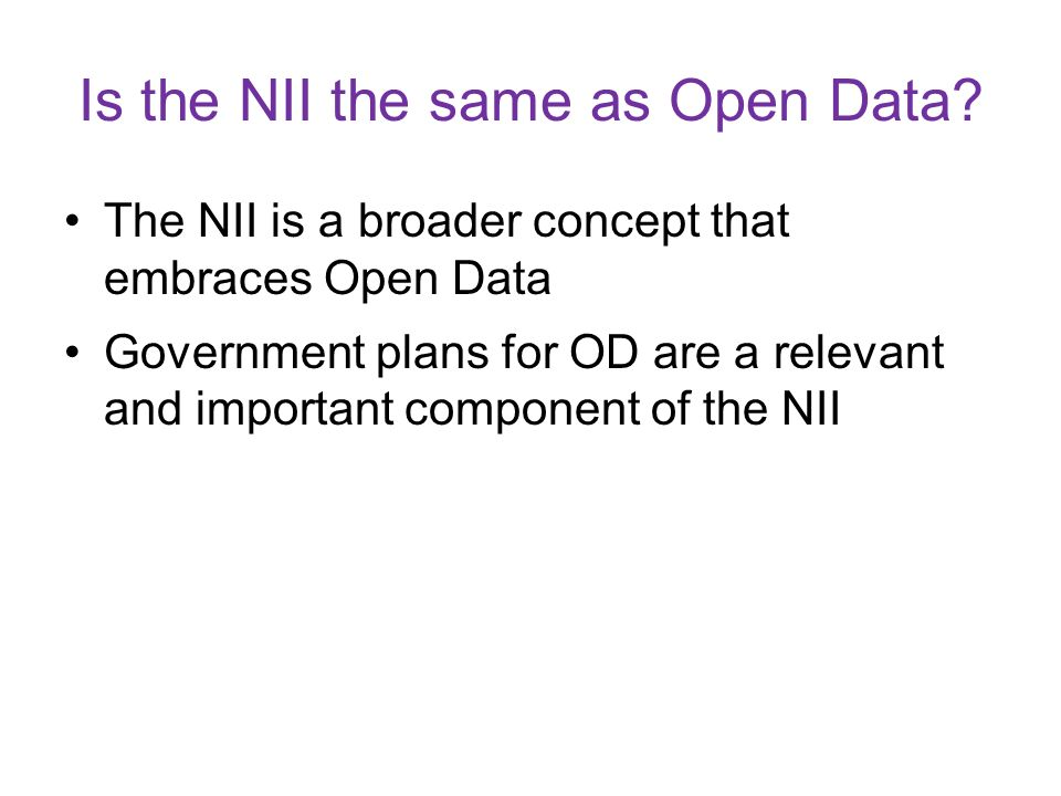 Is the NII the same as Open Data.