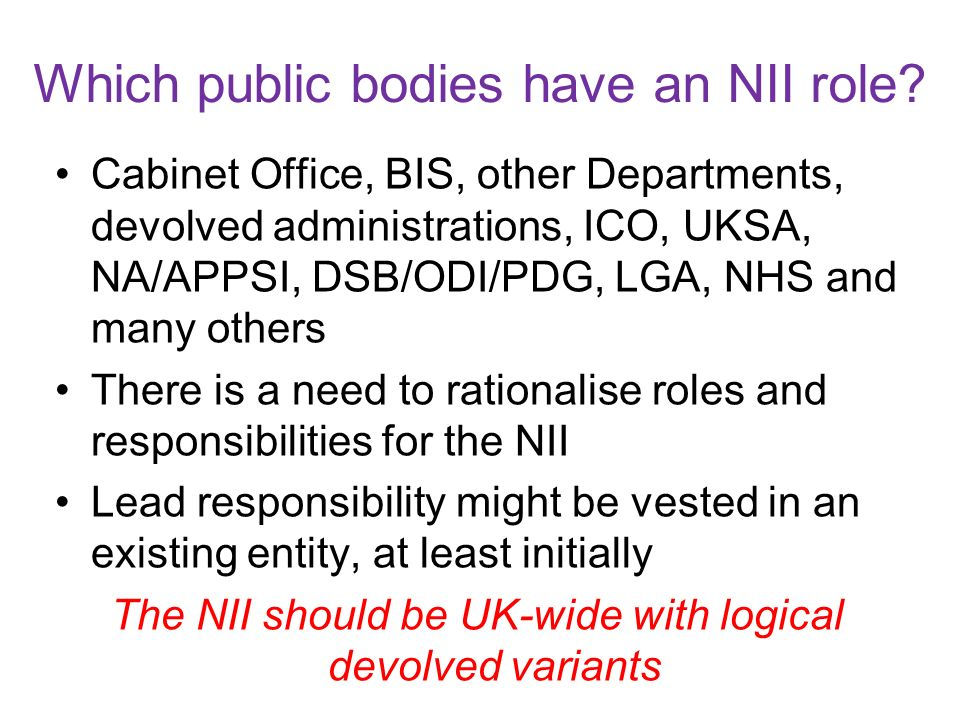 Which public bodies have an NII role.