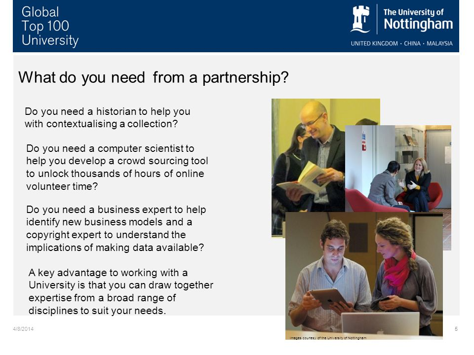 4/8/2014 The National Archives: Funding the Archives Sector 5 What do you need from a partnership.
