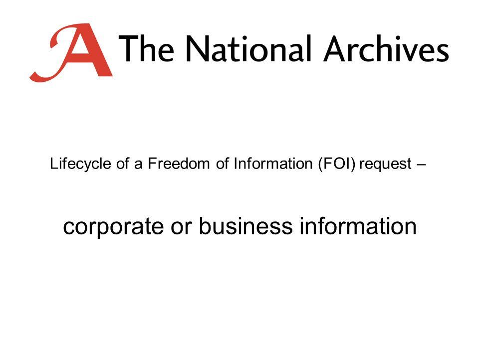 Lifecycle of a Freedom of Information (FOI) request – corporate or business information