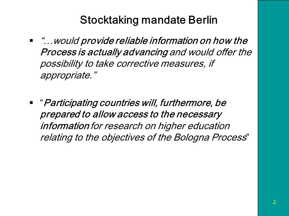 2 Stocktaking mandate Berlin …would provide reliable information on how the Process is actually advancing and would offer the possibility to take corrective measures, if appropriate.