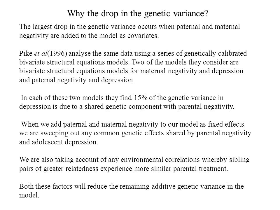 Why the drop in the genetic variance.