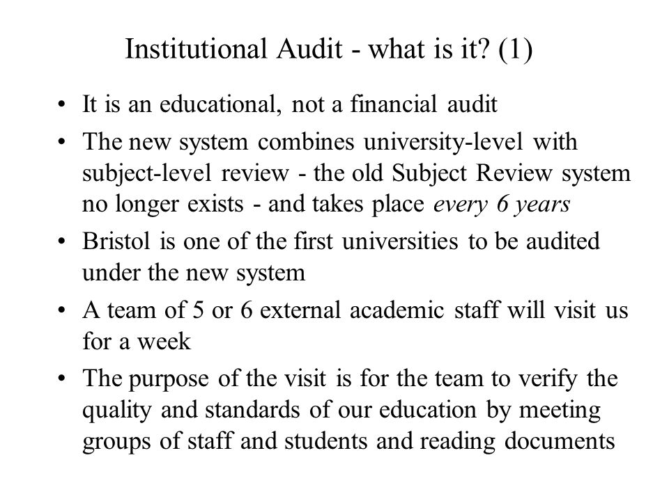 Institutional Audit - what is it.